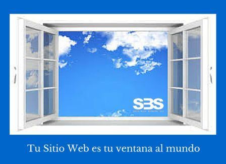 Tu Sitio Web es tu ventana  al mundo