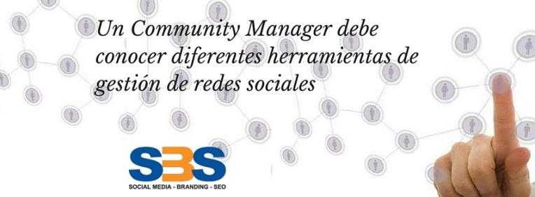 Un Community Manager debe conocer diferentes herramientas de gestión de redes sociales