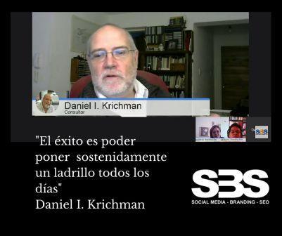 """""""El éxito es poder poner sostenidamente un ladrillo todos los días"""" Daniel I. Krichman"""