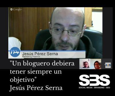 """Un bloguero debiera tener siempre un objetivo"" Jesús Pérez Serna"