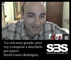 """""""Lo veía muy grande, pero voy a empezar a abordarlo por partes"""" David Castro Rodríguez"""