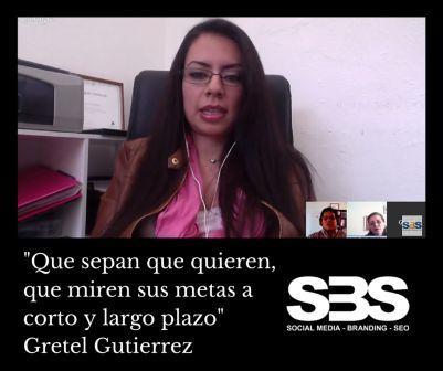 """""""Que sepan que quieren, que miren sus metas a corto y largo plazo"""" Gretel Gutierrez"""