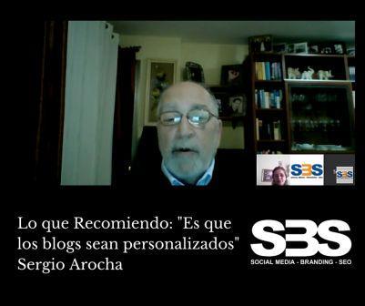 """Lo que Recomiendo: """"Es que los blogs sean personalizados"""" Sergio Arocha"""